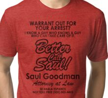 Who You Gonna Call? (Breaking Bad, Better Call Saul) Tri-blend T-Shirt
