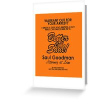 Who You Gonna Call? (Breaking Bad, Better Call Saul) Greeting Card