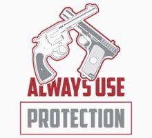 Guns: Always Use Protection Kids Clothes