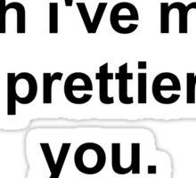 Sims Prettier Than You Sticker