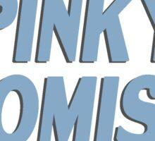 Pinky Promise !! Vers. 2 Sticker