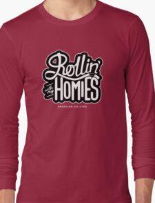 Brazilian jiu-jitsu (BJJ) Rollin' With My Homies Long Sleeve T-Shirt