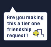 Tier 1 Friendship by DetourShirts