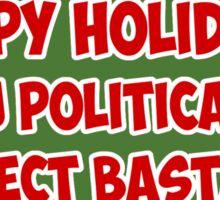Funny Christmas card for PC bastards Sticker