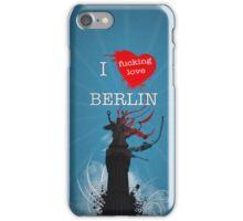 I f***ing love Berlin iPhone Case/Skin