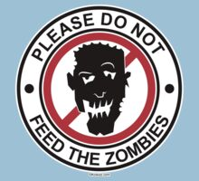 Do Not Feed The Zombies One Piece - Short Sleeve