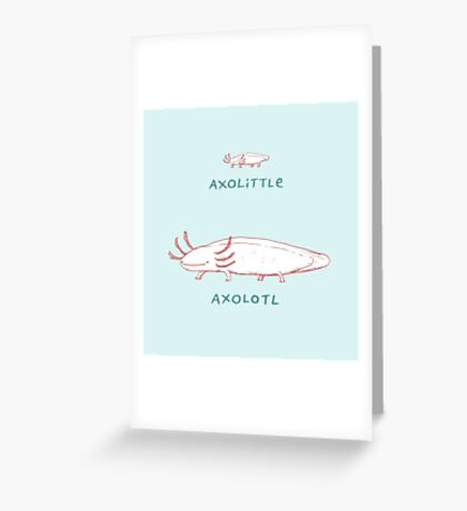 Axolittle Axolotl Greeting Card