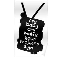 Engaging The Cry Baby Poster