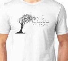 I'm a Leaf on the Wind Unisex T-Shirt