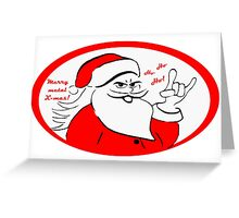 Heavy metal Santa Claus rocks this Xmas! Greeting Card