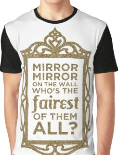 Mirror Mirror On The Wall Graphic T-Shirt