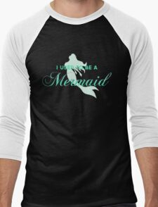 I Used To Be A Mermaid T-Shirt