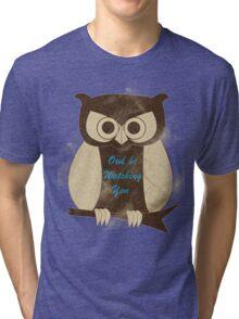 Owl Be Watching You Tri-blend T-Shirt