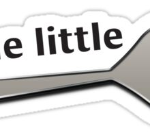 I'm the LITTLE Spoon! 1 Sticker