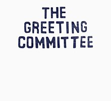The Greeting Committee T-Shirt