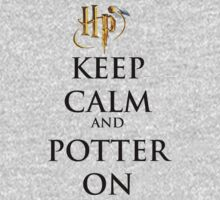 Keep Calm and POTTER ON by Rainpotion