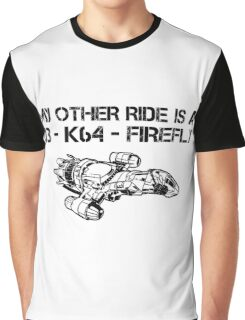 My Other Ride is a Firefly Graphic T-Shirt
