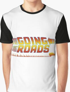 We Don't Need Roads Graphic T-Shirt