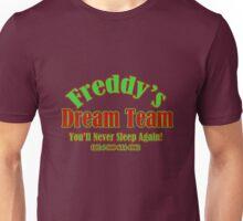 Freddy's Dream Team Unisex T-Shirt