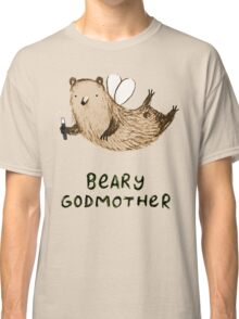 Beary Godmother Classic T-Shirt