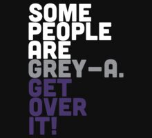 Some people are GREY-A by prospero