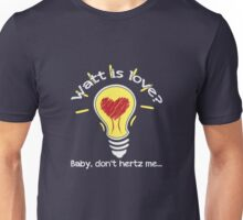 He Hadd a Way... for Science! Unisex T-Shirt
