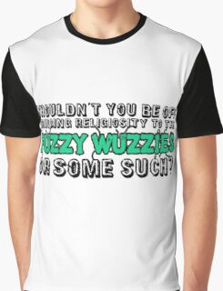 Religiosity to the Fuzzy Wuzzies Graphic T-Shirt