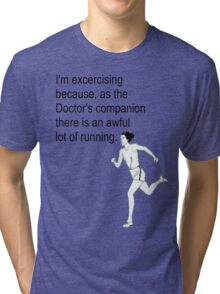 Doctor Who's Companion Tri-blend T-Shirt