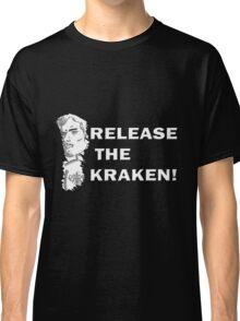 Release the Kraken T-Shirt Classic T-Shirt