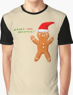 I Bloody Love Christmas! Graphic T-Shirt
