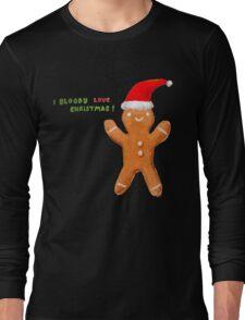 I Bloody Love Christmas! Long Sleeve T-Shirt