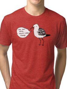 Seagulls Aren't Evil Tri-blend T-Shirt