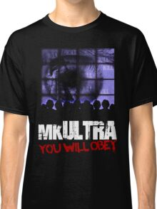 MK Ultra You Will Obey Design Classic T-Shirt