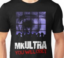 MK Ultra You Will Obey Design Unisex T-Shirt