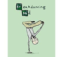 Breakdancing Bad Photographic Print