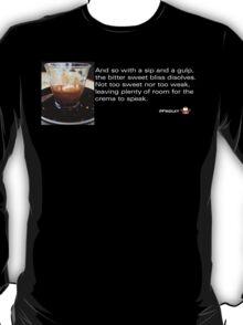 Caffeinated Poetry - Bitter sweet T-Shirt