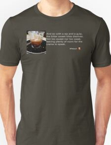 Caffeinated Poetry - Bitter sweet T-Shirt