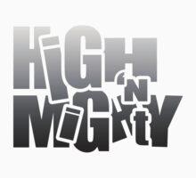 HIGH 'N MIGHTY by Joel Baty