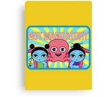 "Fruity Oaty Bar! ""NOT MANDATORY 2"" Shirt (Firefly/Serenity) Canvas Print"