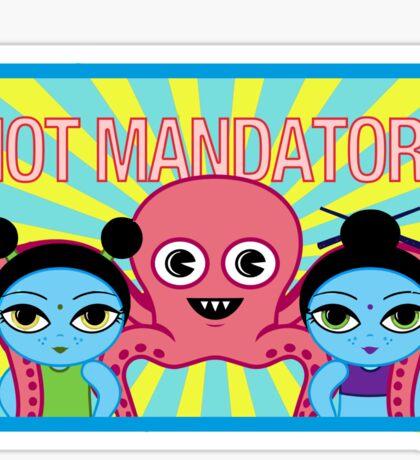 "Fruity Oaty Bar! ""NOT MANDATORY 2"" Shirt (Firefly/Serenity) Sticker"