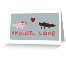 Axolotl Love Greeting Card
