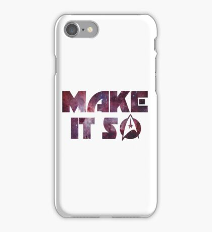 Make It So iPhone Case/Skin