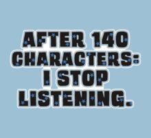 No More than 140 Characters! Kids Tee