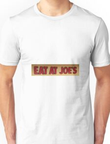 Eat At Joes T-Shirt
