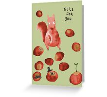 Nuts For You Greeting Card
