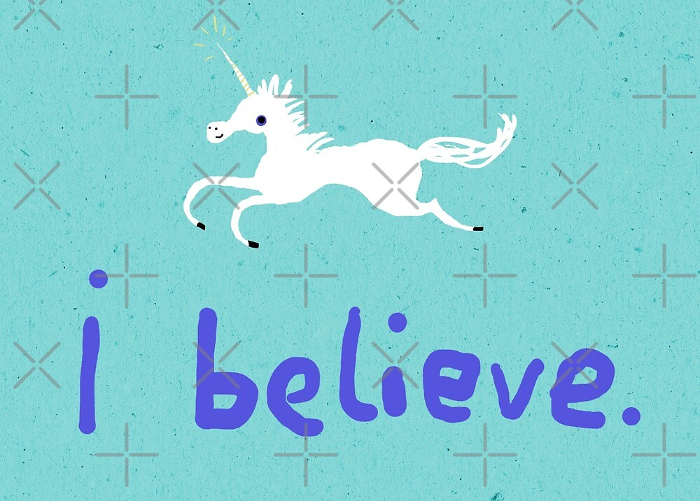 I Believe in Unicorns by Sophie Corrigan