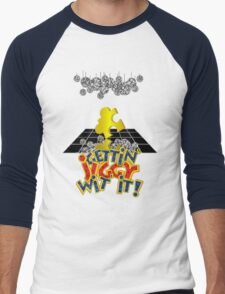 """Gettin' Jiggy Wit' It!"" Men's Baseball ¾ T-Shirt"