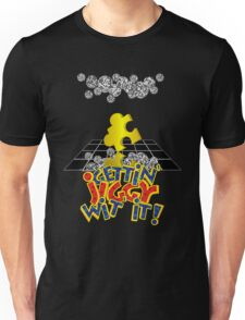 """Gettin' Jiggy Wit' It!"" Unisex T-Shirt"