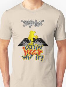 """Gettin' Jiggy Wit' It!"" T-Shirt"