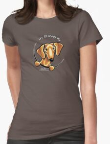 Smooth Red Dachshund :: It's All About Me Womens Fitted T-Shirt